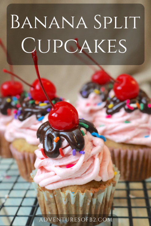 Banana Split Cupcakes just like the classic favorite dessert but without the ice cream. It doesn't lack flavors! It's packed with flavors of chocolate banana and strawberry to make the ultimate banana split dessert.- AdventuresofB2.com #dessert #bananasplit #sundae #cupcakes
