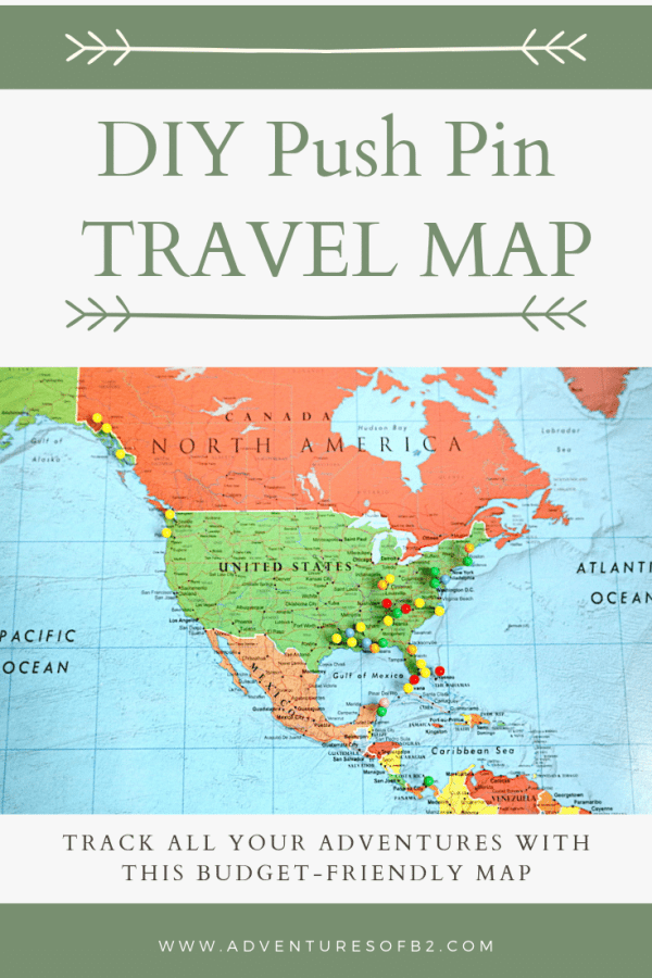 A budget friendly way to track your adventures across the world. This DIY travel map is so easy to make and gives you a place to showcase all the places you've visited! - adventuresofb2.com #travel #worldmap #DIY