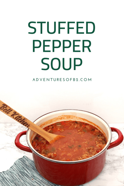 Stuffed Pepper Soup is all the things you love about stuffed peppers but without all the work. This inexpensive soup is thick and hearty with loads of beef, rice and peppers in a tomato based broth. - adventuresofb2.com #soup #stuffedpeppers #beef