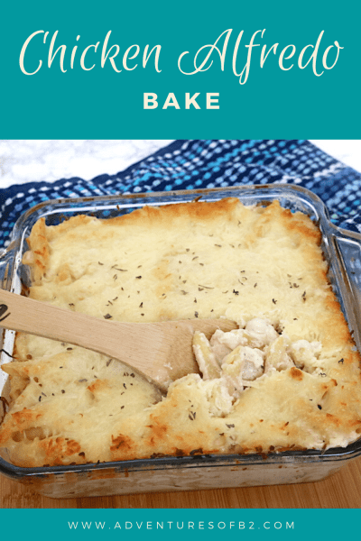 Chicken alfredo bake is a easy way to make homemade chicken alfredo for a quick weeknight meal the whole family will love. Chunks of juicy chicken mixed in with penne pasta in a creamy white sauce topped with mozzarella cheese. - adventuresofb2.com #chickenalfredo #easyrecipe #weeknightmeal