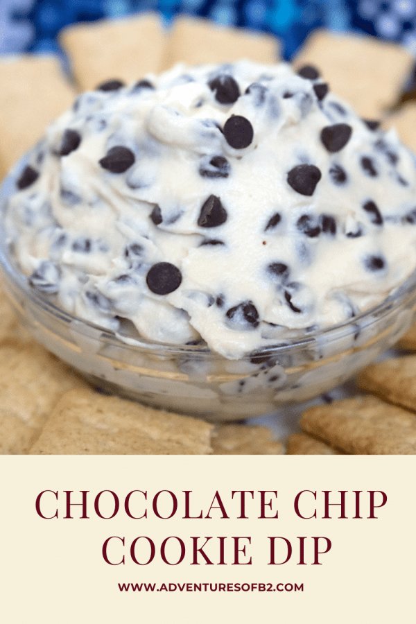 Chocolate chip cookie dough dip is a smooth creamy delicious dip that's great for any party. - adventuresofb2.com
