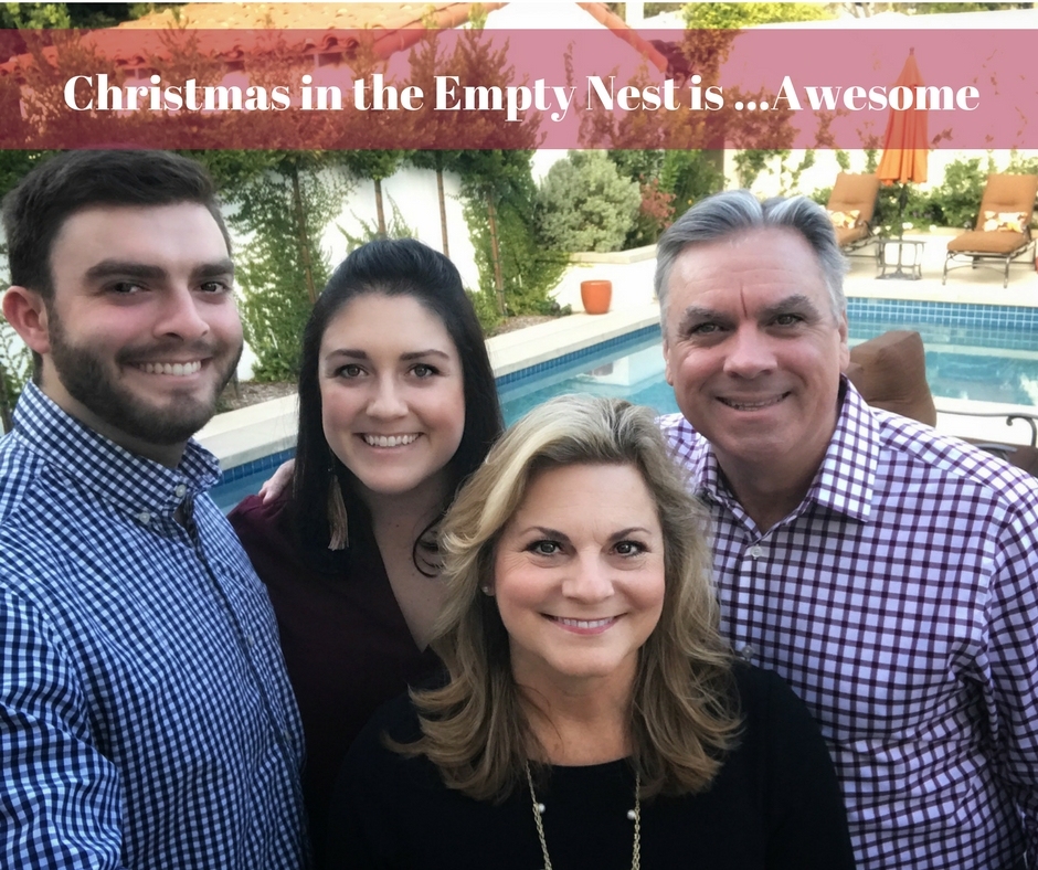 Life in the Empty Nest at Christmas…is Awesome!