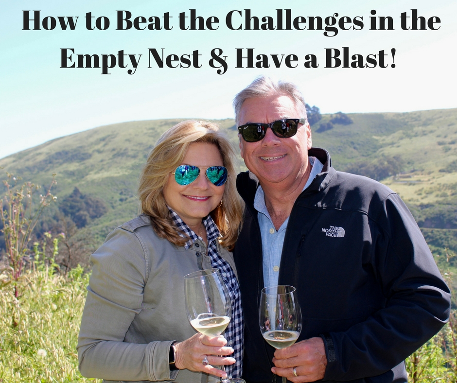 How to Beat the Challenges of the Empty Nest and Have a BLAST!