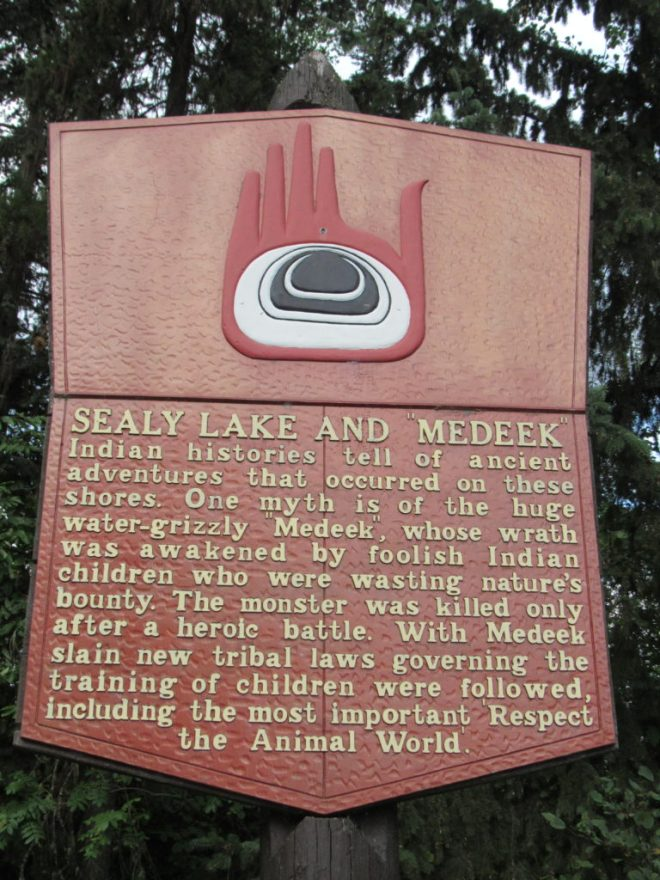 This plaque at Sealy Lake tells of the ancient water-grizzly Medeek.