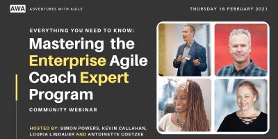 Mastering the Enterprise Agile Coach Expert Program