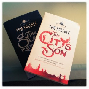 The City's Son and The Glass Republic, by Tom Pollock Published by Jo Fletcher Books