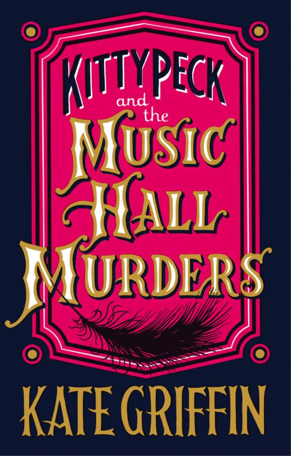 Review: Kitty Peck and the Music Hall Murders by Kate Griffin
