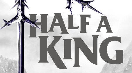 Here's the trailer for Joe Abercrombie's Half A King