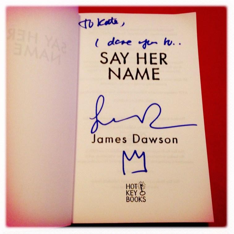 Say Her Name - James Dawson