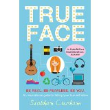 True Face – Siobhan Curham on Empowering Books for Women and Girls