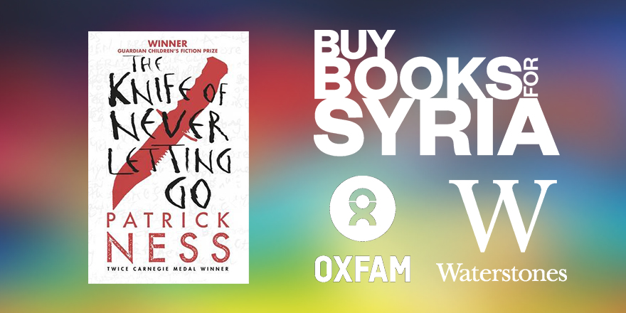 #BuyBooksForSyria: Why I'm championing The Knife of Never Letting Go