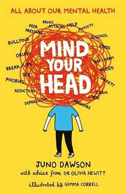 Mind Your Head - Juno Dawson and Dr Olivia Hewitt talk about their new book, illustrated by Gemma Correll