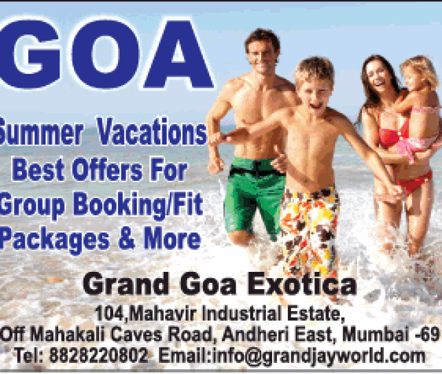Grand Goa Exotica Goa Summer Vacations Ad