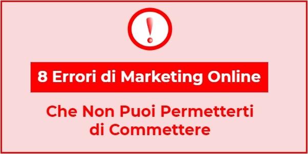 8 errori di marketing online