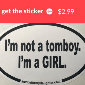I'm Not a Tomboy. I'm a Girl.