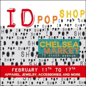 Fashion Trends for Everyone!  The ID Pop Shop is Coming to the Chelsea Market