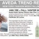 Fashion Week Fall 2013: Backstage Beauty Aveda Trend Report Ann YEE @AnnYee @Aveda #NYFW #beauty