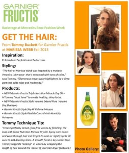 Backstage Fashion Week Fall 2013: Tommy Buckett for Garnier Fuctis @MarissaWebb @GarnierUSA @GarnierFructis #Fasihon, #Beauty, #Hair, #nyfw
