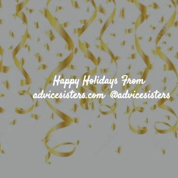 happy holidays from advicesisters.com