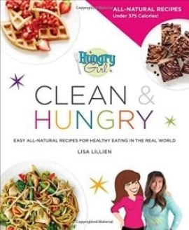 Book Hungry Girl Clean & Hungry by Lisa Lillilen