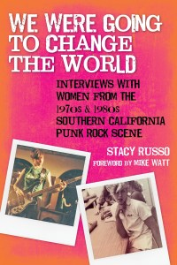 book we were going to change the world by stacy russo