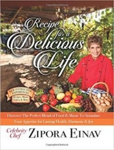 Recipe for a Delicious Life Zopora Einav