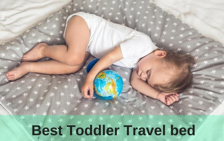 Best Toddler Travel beds