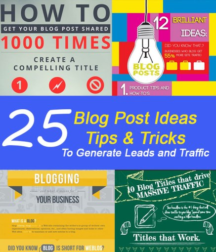 25-Top-Blog-Post-Ideas-To-Generate-Leads-And-Traffic