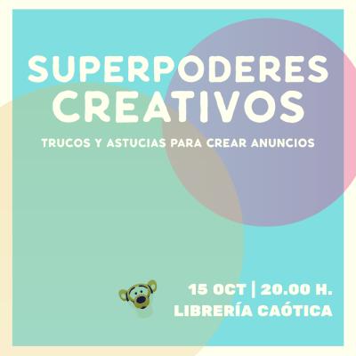 Presentación Superpoderes creativos Sevilla
