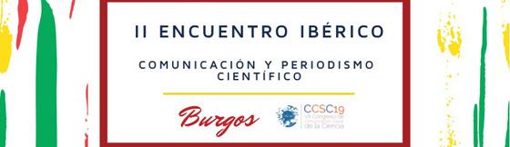 II Encuentro Ibérico sobre comunicación y periodismo científico