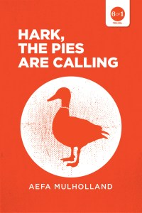 Hark The Pies Are Calling