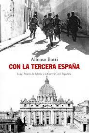 PRESENTACIÓN DEL LIBRO: «CON LA TERCERA ESPAÑA: LUIGI STURZO, LA IGLESIA Y LA GUERRA CIVIL».