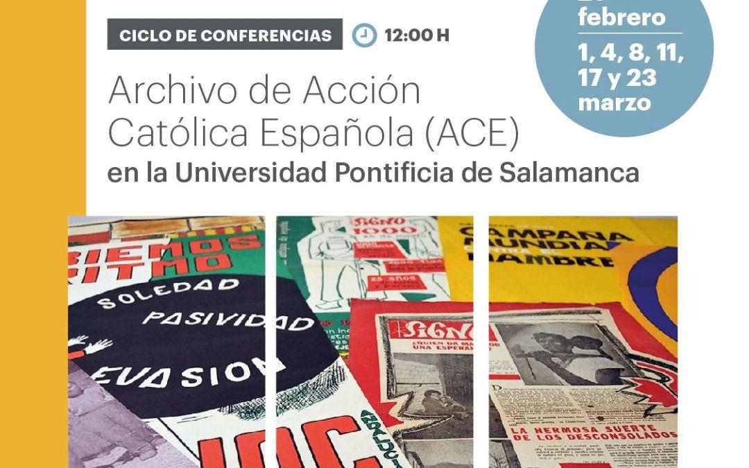 Ciclo de conferencias sobre el Archivo de Acción Católica Española (ACE)