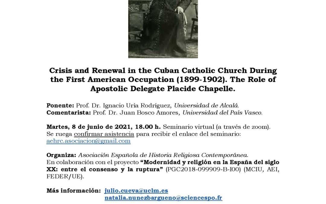 SEMINARIO DE HISTORIA RELIGIOSA CONTEMPORANEA FELICIANO MONTERO (8 JUNIO, 2021)