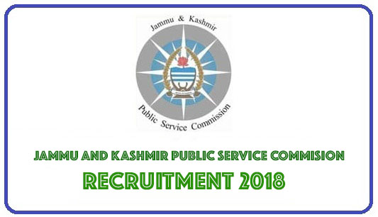 JKPSC Recruitment 2018 | 330 Posts | District Wise Recruitment | Assistant Professor and more
