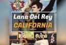 Lana Del Rey – California