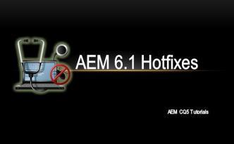 AEM 6.1 HotFixes