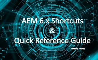 AEM shortcuts tricks quick refernce guide