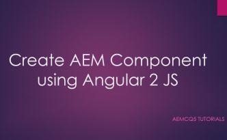 AEM component using angular 2 js