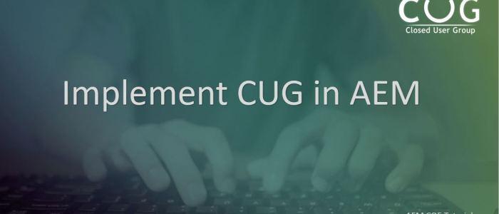 configure-implement-cug-aem