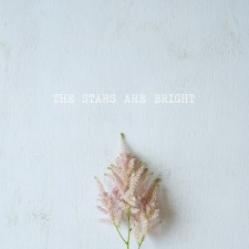 the stars are bright / a mixtape