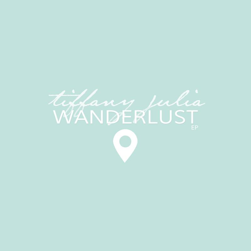 wanderlust ep aerialovely tiffany julia