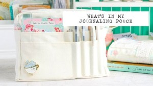 what's in my journaling pouch