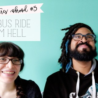 misadventures abroad, ep 5: the bus ride from hell