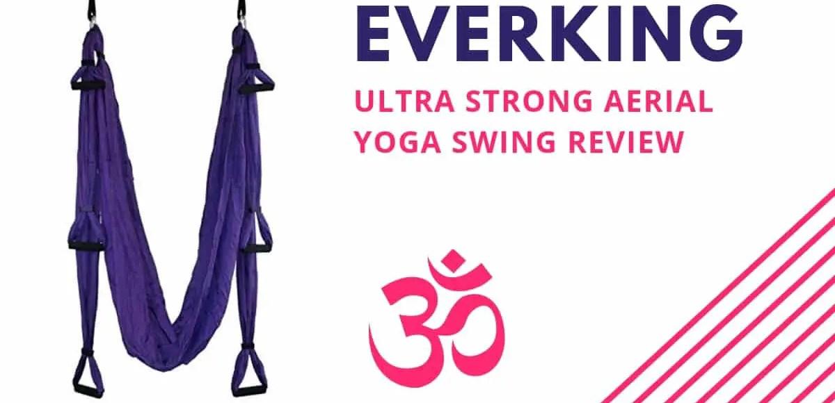 E EVERKING EverKing Aerial Yoga Swing - Ultra Strong Antigravity Yoga Hammock Review