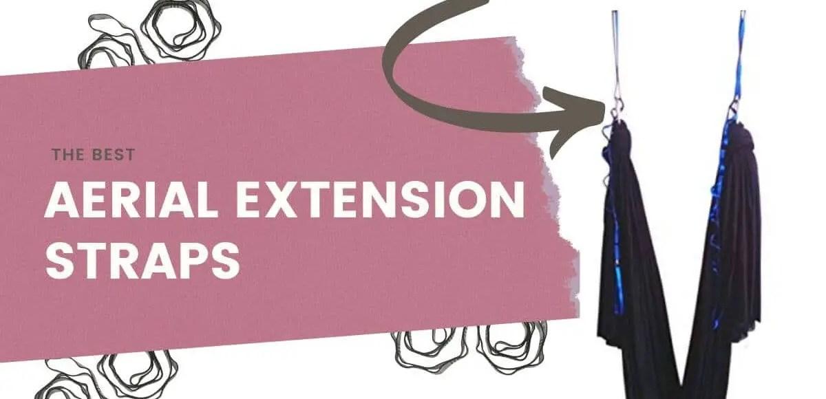 Best aerial extension straps