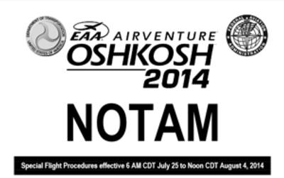 EAA AirVenture 2014 NOTAM Now Available For Download