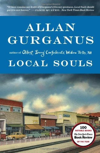 Stephen King Reading List - Local Souls by Allan Gurganus