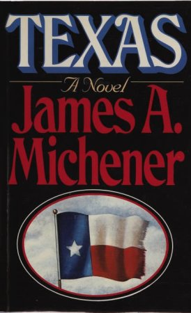 Texas by James A Michener