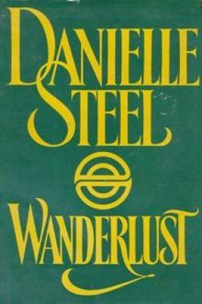 Wanderlust by Danielle Steel
